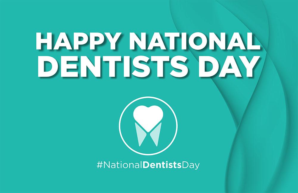 National Dentist Day